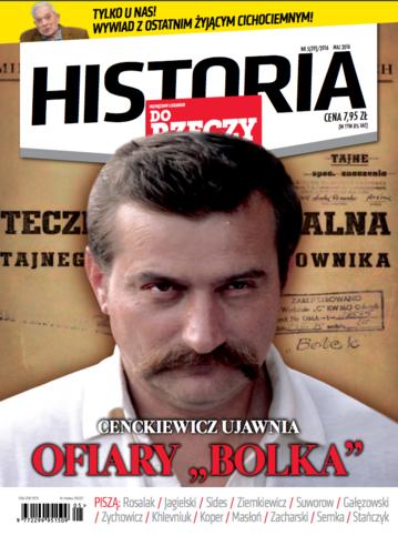 """Okładka miesięcznika """"Historia Do Rzeczy"""" nr 5/2016 (39)"""