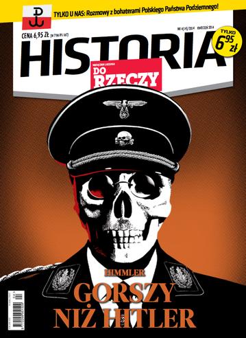 """Okładka miesięcznika """"Historia Do Rzeczy"""" nr 4/2014 (14)"""