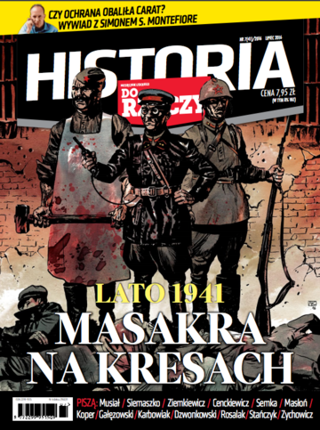 """Okładka miesięcznika """"Historia Do Rzeczy"""" nr 7/2016 (41)"""