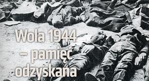 Wola 1944 – pamięć odzyskana